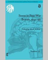STRESS IN <b>POST</b>-<b>WAR</b> BRITAIN: AN INTRODUCTION