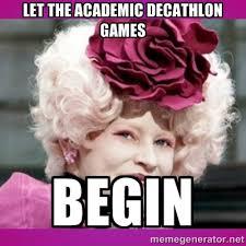 let the academic decathlon games begin - hunger games effie | Meme ... via Relatably.com