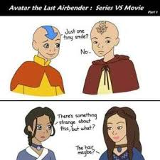 Avatar: The Last Airbender: Series Vs Movies by player4funz - Meme ... via Relatably.com