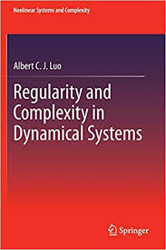 Regularity and Complexity in Dynamical Systems (Nonlinear ...