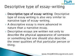 types of descriptive essays  wwwgxartorg types of an essayessay writers in mumbai pune order homework you can get research for a