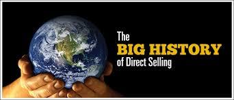 The BIG HISTORY of <b>Direct Selling</b>   <b>Direct Selling</b> News