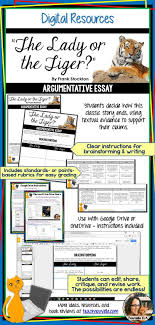 best images about secondary teachers collaborative board on enrich your study of frank stockton s the lady or the tiger this digital writing activity students write an argumentative essay to support their