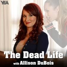 The Dead Life with Allison DuBois