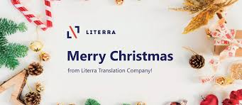 <b>Merry Christmas</b> from Littera Translation Company! | Literra
