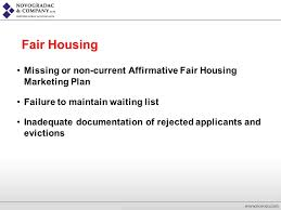 HUD Regulatory and Compliance Issues PRESENTED BY  SUSAN G  WILSON    Missing or non current Affirmative Fair Housing Marketing Plan Failure to maintain waiting list Inadequate