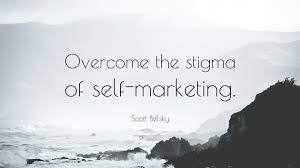 scott belsky quotes quotefancy scott belsky quote overcome the stigma of self marketing