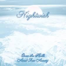 <b>Nightwish</b> - <b>Over the</b> Hills and Far Away - Encyclopaedia Metallum ...