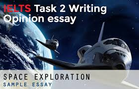 ielts opinion essay example space exploration ielts7 guru