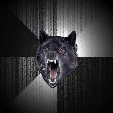 Insanity Wolf | Meme Generator via Relatably.com