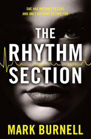 The <b>Rhythm</b> Section by <b>Mark Burnell</b> - Paperback | HarperCollins
