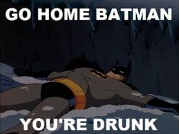 "10 Best of ""Go Home, You're Drunk"" Meme (10 Pics) 