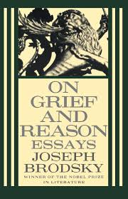 on grief and reason essays joseph brodsky amazon on grief and reason essays joseph brodsky 9780374525095 com books