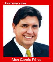 Alan García Perez (1985-1990 / 2006-2011). Alan Gabriel Ludwig García Pérez nació en Lima, el 23 de mayo de 1949 en el seno de una familia de clase media, ... - 1985alan-garcia