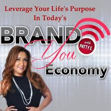 Brand You Economy with Patty E.
