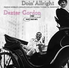 <b>Dexter Gordon</b> - <b>Doin</b>' Allright - LP – Rough Trade