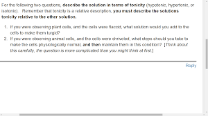 for the following two questions describe the solu com describe the solution n terms of tonicity hypotonic hypertonic or isotonic remember that tonicity is a relative description you must describe the