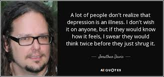 Hand picked nine cool quotes by jonathan davis picture French via Relatably.com