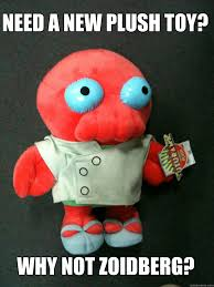 Need a new plush toy? Why not Zoidberg? - Misc - quickmeme via Relatably.com