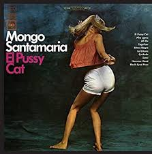Mongo Santamaria - El <b>Pussy Cat</b> - Amazon.com Music