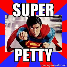 Super Petty - Superman | Meme Generator via Relatably.com