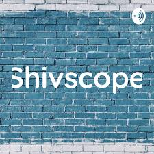 Shivscope