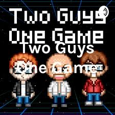 Two Guys One Game