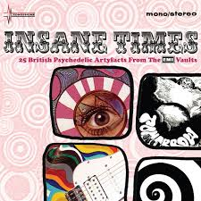 <b>Various Artists</b>: <b>Insane</b> Times - 25 British Psychedelic Artefacts From ...