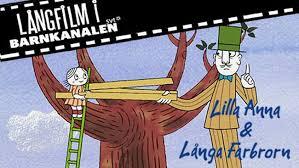 Lilla Anna och Långa Farbrorn | Barnkanalen