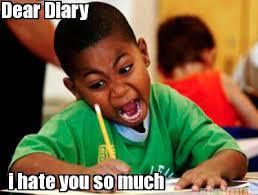 Image - 724175]   Dear Diary...   Know Your Meme via Relatably.com