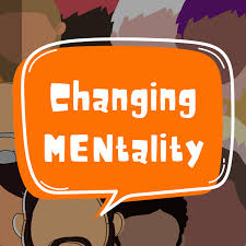 Changing MENtality