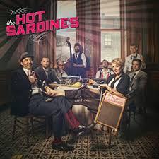 The <b>Hot Sardines</b>: Amazon.co.uk: Music