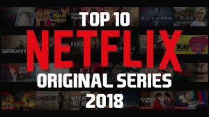 Top 10 Best Netflix Original Series to Watch Now! 2018 - YouTube