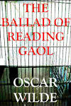Oscar Wilde, The Ballad of Reading Gaol