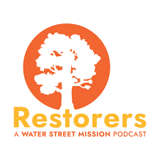 Restorers: A Water Street Podcast