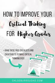 how to improve your critical thinking for higher grades how to improve your critical thinking for higher grades bies