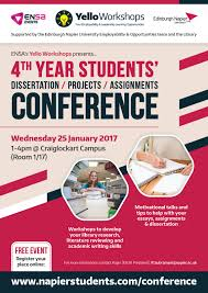 th year dissertation conference edinburgh napier students ensa s yello workshops presents this conference for fourth year students to help your dissertation projects and assignments
