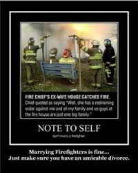 Fire Fighter on Pinterest | Firefighters, Firefighter Humor and ... via Relatably.com