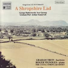 Songs from A E Housman's: A <b>Shropshire</b> Lad — Arthur <b>Somervell</b> ...