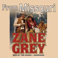 From <b>Missouri</b> - Lydbok - <b>Zane Grey</b> - Storytel