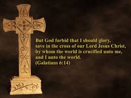 Image result for Let us too glory in the cross of the Lord