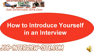 how to introduce yourself in an interview how to introduce yourself in an interview