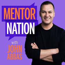 Mentor Nation with John Abbas