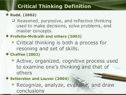 Source  Dowden  B  The definition of critical thinking  Retrieved    April      Thoughtful Learning