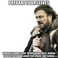"""Prepare yourselves Dishonest Memes from """"Occupy Democrats"""" making ... via Relatably.com"""