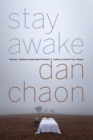stay awake by dan chaon chaon stay awake jpg 293060 bytes