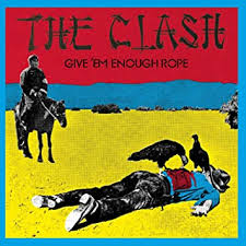 The <b>Clash</b> - <b>Give 'em</b> Enough Rope - Amazon.com Music