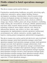 top  hotel operations manager resume samples       fields related to hotel operations manager