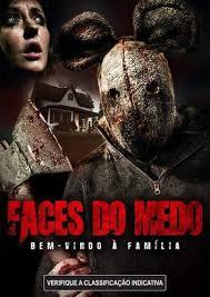 Faces do Medo: Bem Vindo a Família