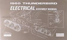 ford thunderbird manuals 1960 ford thunderbird electrical assembly manual wiring diagram 60 t bird tbird